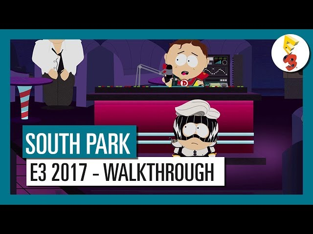 South Park: The Fractured But Whole: E3 2017 Gameplay Walkthrough
