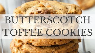 Butterscotch Toffee Cookies Recipe