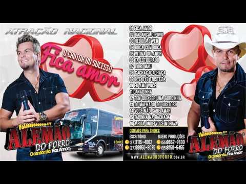 Alemão do Forró - O Cantor do Sucesso Fica Amor CD Completo vol. 2