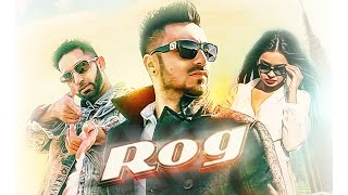 Rog (Full Video) | Jaggy Singh | Latest Punjabi Song 2016 | Speed Records