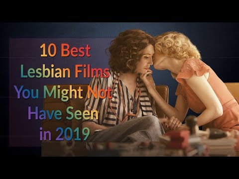 10 Best Lesbian Movies You Might Have Missed in 2019