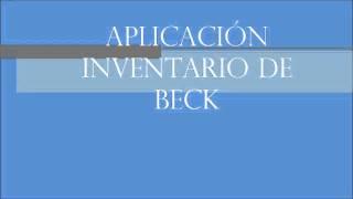 Tutorial de aplicación y calificación del test IDARE e Inventario de BECK