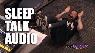 NEW!  Sleep Talk Audio:  \