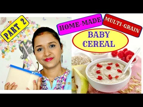 Part 2 | Homemade Multi Grain Cereal (Porridge)| Healthy Baby Food recipe for 6 months + babies