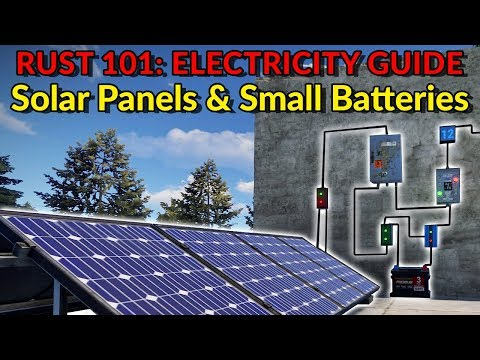 RUST Electricity Guide - Solar Panels and Small Batteries