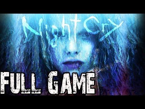 Nightcry Full Gameplay Walkthrough [Longplay] No Commentary