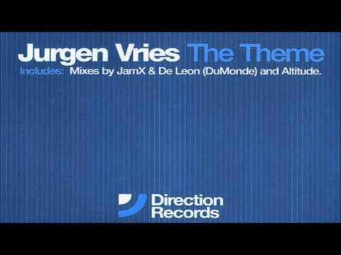 Jurgen Vries - The Theme (JamX & De Leon [DuMonde] Remix) - (2002)