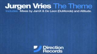 Jurgen Vries - The Theme (JamX & De Leon [DuMonde] Remix) - (2002)