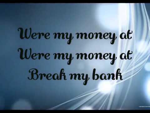 Break My Bank - New Boyz feat Iyaz [Lyrics On Screen]