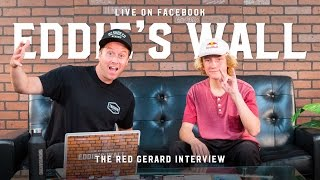Red Gerard – Eddie's Wall Season 2, Episode 14