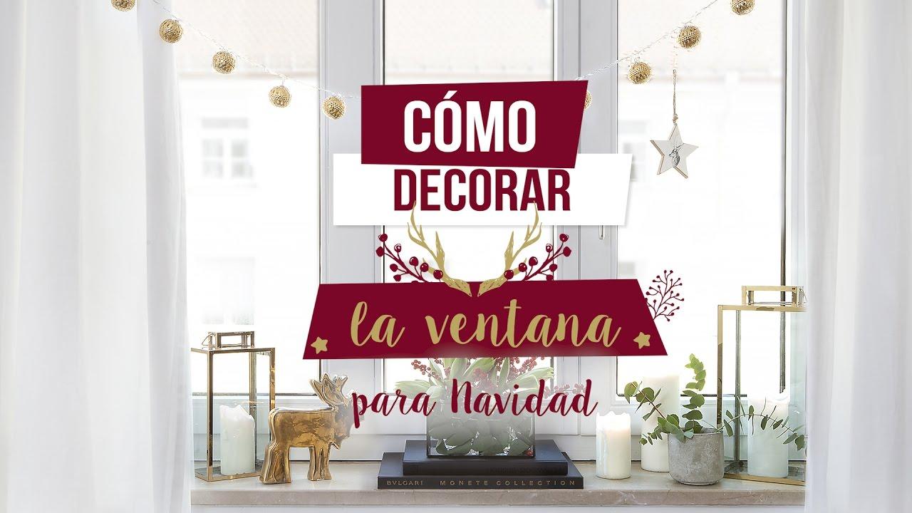 C mo decorar la ventana m s bonita para esta navidad diy - Como decorar para navidad ...
