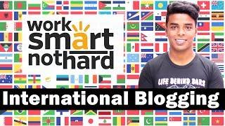International Blogging (Best Blogging tips 2018 in Hindi)