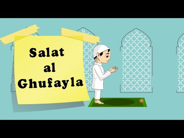 How to perform Salat al Ghufayla