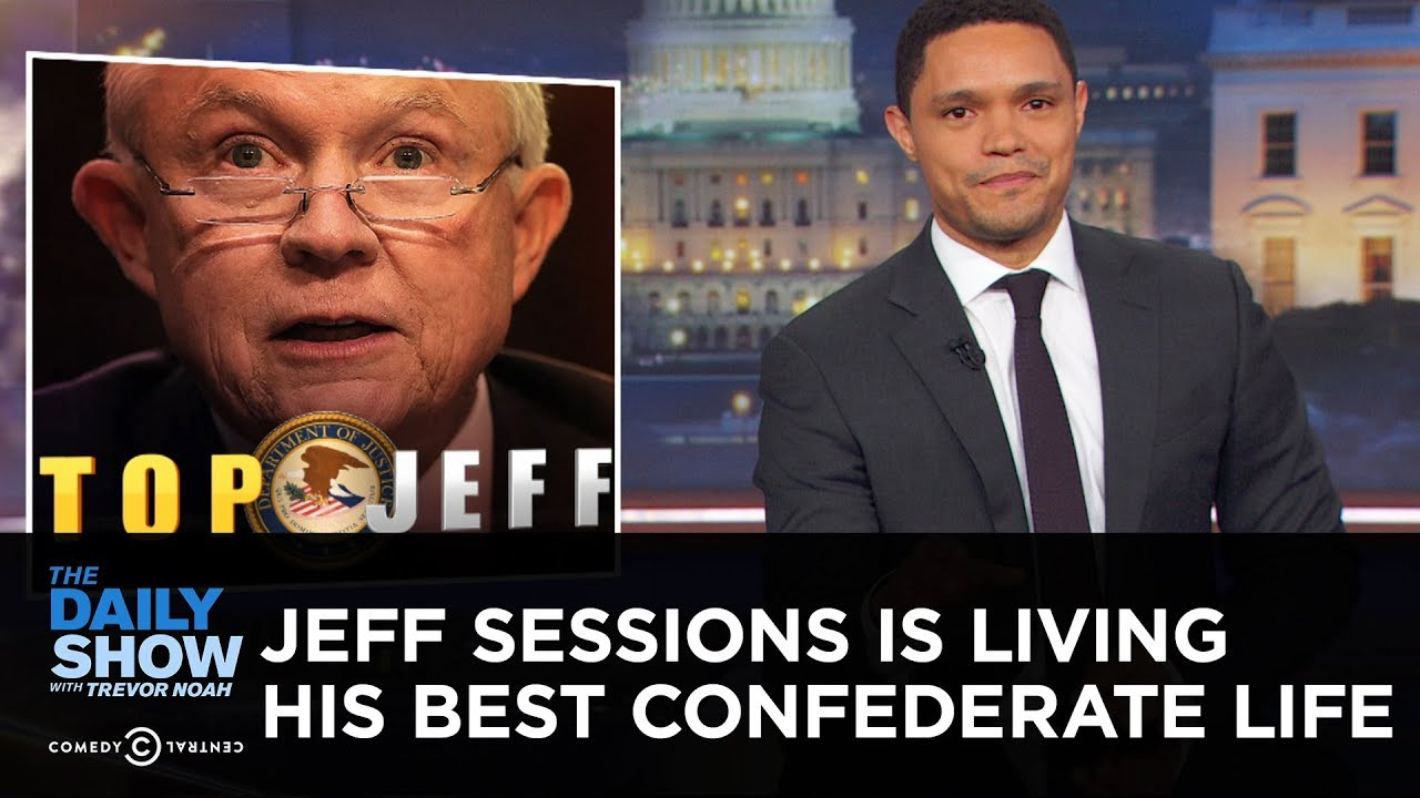 jeff-sessions-is-living-his-best-confederate-life-the-daily-show