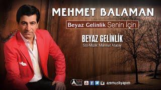 Mehmet Balaman - Beyaz Gelinlik