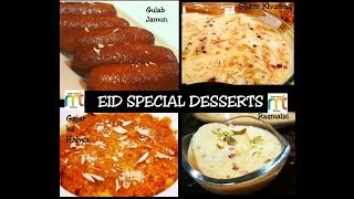 EID SPECIAL DESSERTS - 4 #Eid Dessert recipes - Gulab Jamun - Rasmalai - Sheer Khurma- Gajar Halwa
