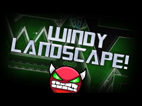 Geometry Dash EXTR3ME DEMON - Windy Landscape - By WOOGI1411