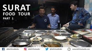 SURAT  Food Tour | Part - 1 I Gujarat Food Tour I Indian Street Food