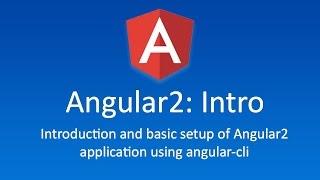 1 introduction and setting up angular2 app with angular cli