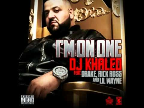 DJ Khaled - I'm On One ft. Drake Lil Wayne & Rick Ross (Lyrics)