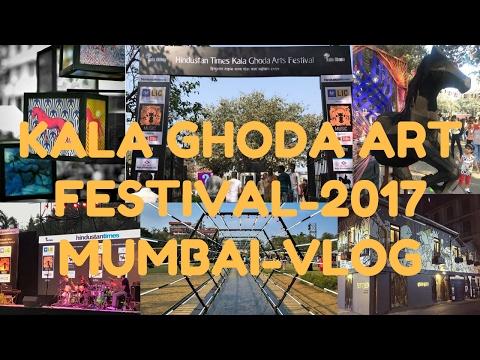 Kala Ghoda Art Festival-2017 | Mumbai | Vlog | HD |.