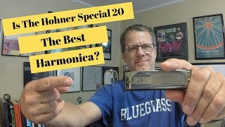 Is The Hohner Special 20 The Best Harmonica
