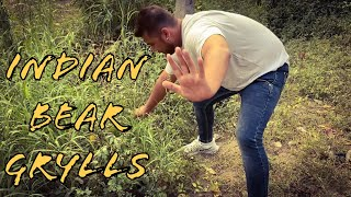 INDIAN BEAR GRYLLS | THE REAL ONE