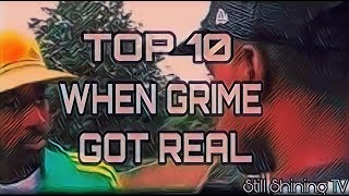 Top 10 When Grime Got Real (Grime Beef)