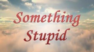Something Stupid Robbie Williams Nicole Kidman Instrumental Cover