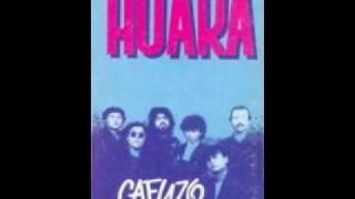Huara - Mudanza