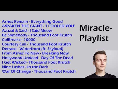 Miracle- Stream Playlist 1 / 2017