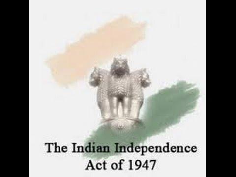 Indian Independence act 1947 (भारत स्वतंत्रता अधिनियम 1947)