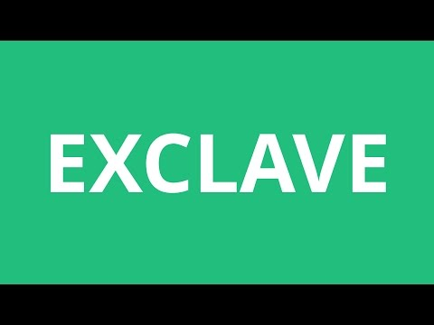 How To Pronounce Exclave - Pronunciation Academy