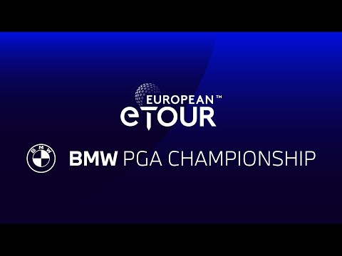 Live European eTour from the BMW PGA Championship