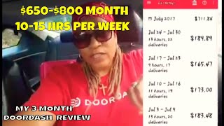 🤑🤑Doordash $223 in 10 hrs. MY 3 MONTH  REVIEW Earning extra Income🤑🤑