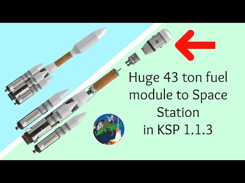 [KSP 1.1.3] Heavy Fuel Launch to Space Station (43 tons!)