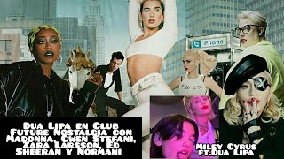 Dua Lipa Club Future Nostalgia con Normani, Ed Sheeran, Charli XCX, Madonna/Miley Cyrus ft Dua Lipa