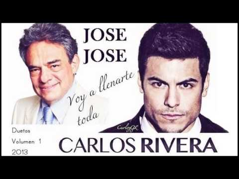 Descargar MP3 ◄VOY A LLENARTE TODA►JOSE JOSE & CARLOS RIVERA [DUETOS VOLUMEN 1] 2013