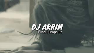 DJ AKRIM - Final Jumpsuit (Music Video)