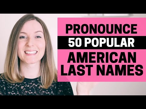 American English Pronunciation Guide: 50 Popular American Last Names! Improve Your Accent In English