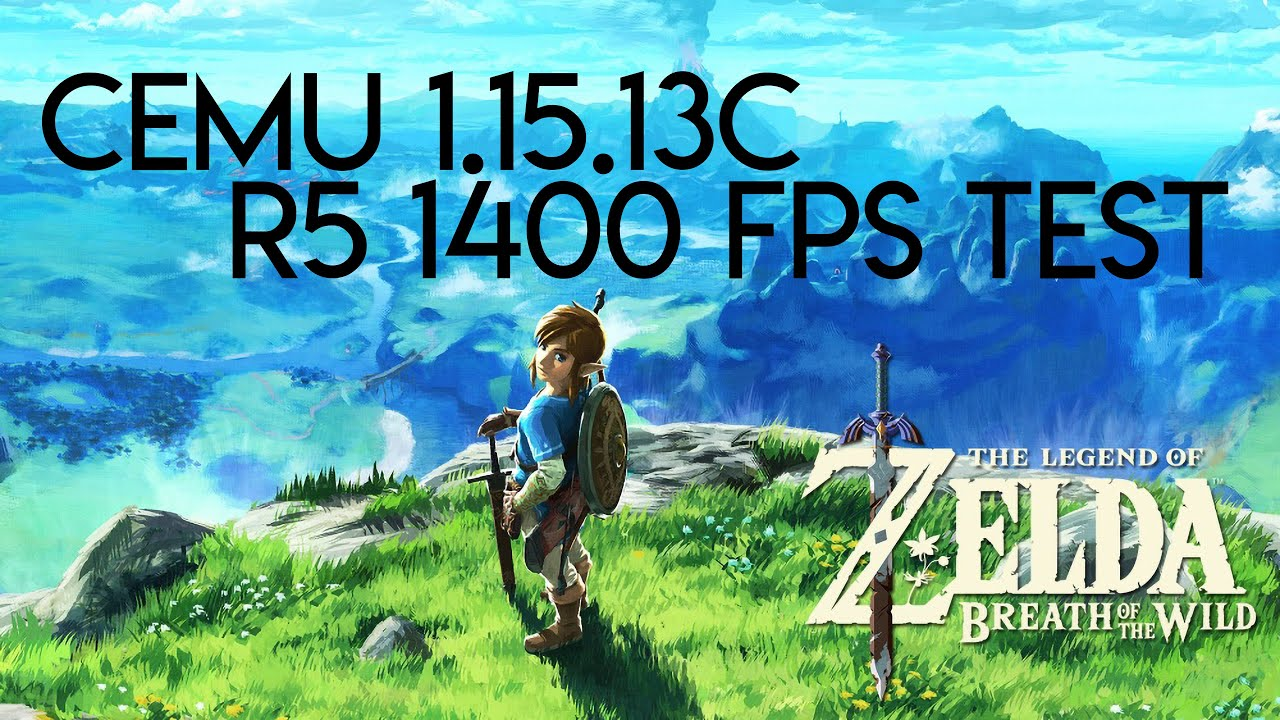 Cemu 1 15 13C | Zelda: Breath of The Wild | Ryzen 5 1400 + GTX 1050TI