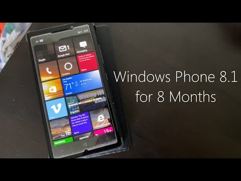 Using Windows Phone 8.1 for 8 Months...