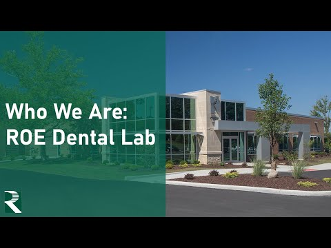 Who We Are - ROE Dental Laboratory