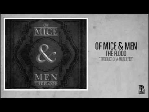 Of Mice & Men - Product of a Murderer