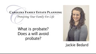 Asset Protection - Probate and Will   Cary NC   Carolina Family Estate Planning