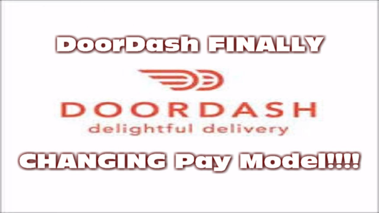 DoorDash FINALLY CHANGING Their Pay Model?!?!?!