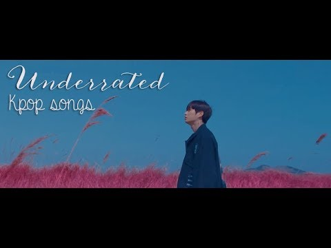 underrated-kpop-songs-you-should-listen-to-  -kland