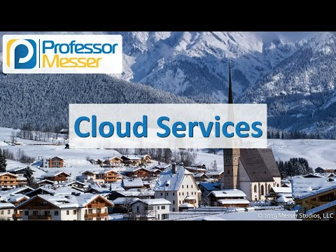 Cloud Services - CompTIA A+ 220-1001 - 4.1