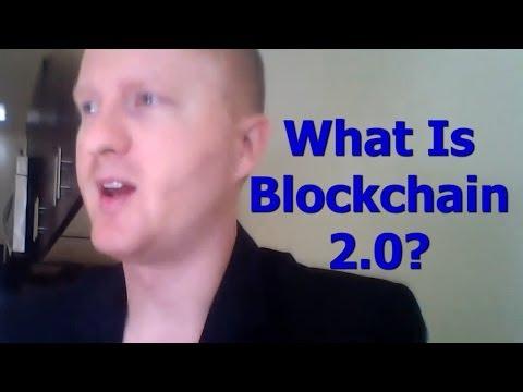 What Is Blockchain 2.0? - By Tai Zen, David S. (aka - Uniqueorn) & Bas W. (aka - Damelon)