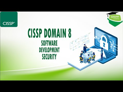 CISSP Domain 8 : Software Development Security - By GISPP